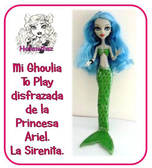Mi Ghoulia disfrazada de Ariel