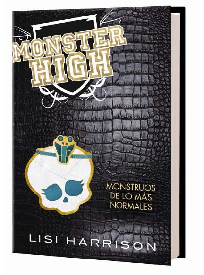 Monster High 2 de Lisi Harrison
